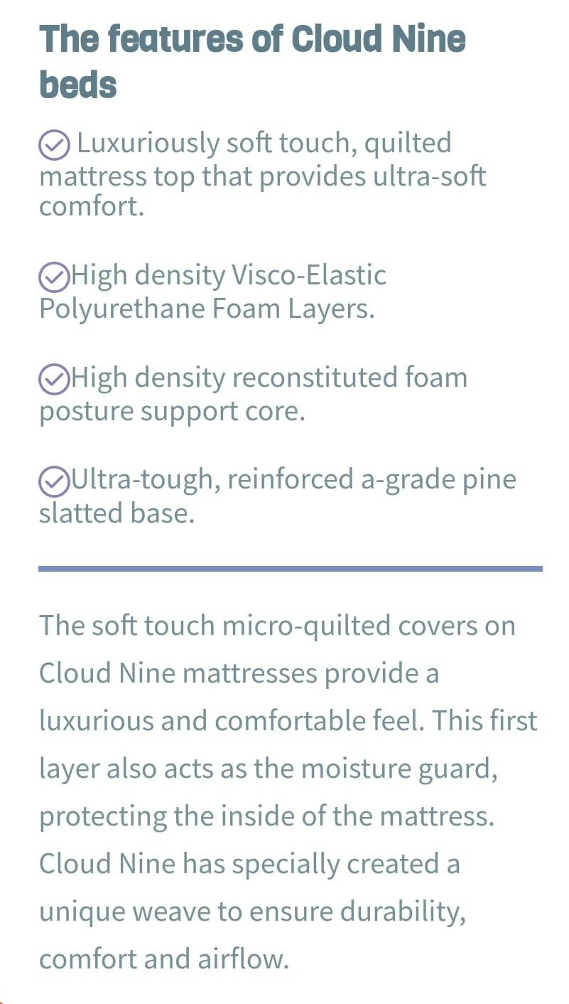 Cloud Nine Superior Features